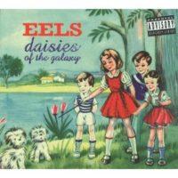 Eels_Daisies of The Galaxy