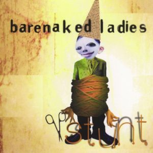Barenaked Ladies Stunt