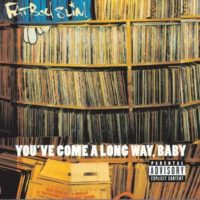 Fatboy Slim_You've Come A Long Way Baby