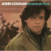 John Mellencamp_American Fool