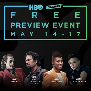 Four-day HBO & Cinemax FREE preview weekend! image