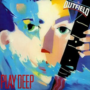 The Outfield_Play Deep
