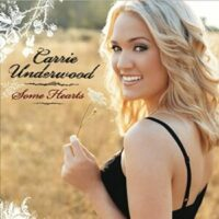Carrie Underwood_some hearts