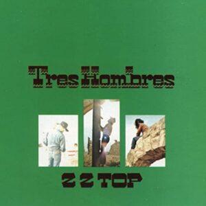 ZZ Top Tres Hombres_